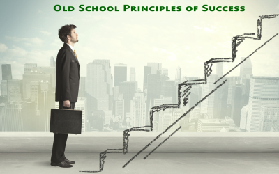 Four Old School Principles of Success