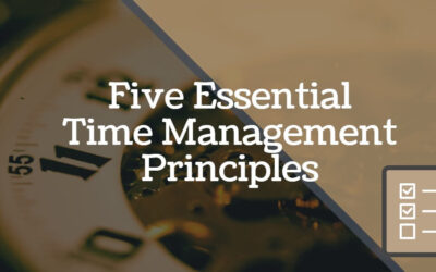 5 Essential Time Management Principles