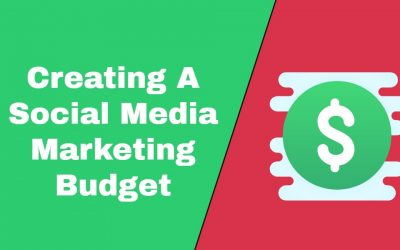 Creating A Social Media Marketing Budget To Suit Your Overall Strategy